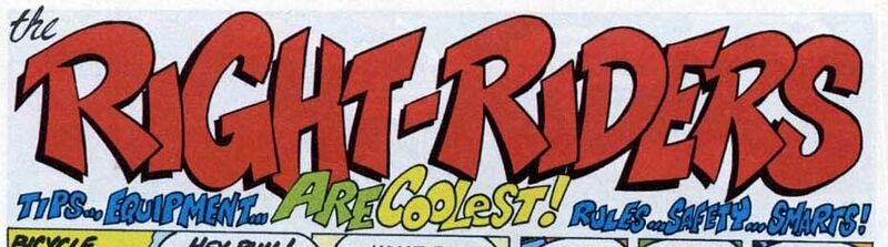 """This should read """"Right Riders are THE coolest!"""" Someone needs to fire their copy editor."""