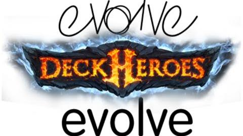 DECK HEROES Evolving Creatures & Using Meld