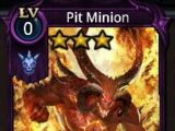 Pit Minion