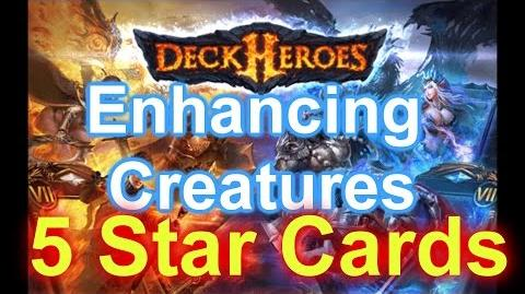 DECK HEROES How do I Get 5 Star Cards? Enhancing Creatures & More