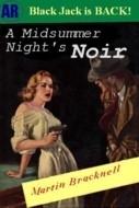 A Midsummer Night's Noir