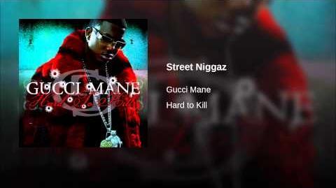 Street Niggaz
