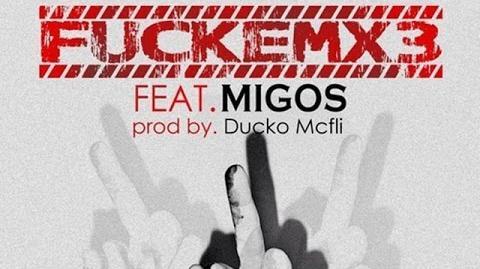 Migos - FUCKEMx3 ft. OG Maco Prod