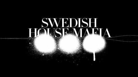 Axwell & Sebastian Ingrosso - We Come, We Rave, We Love (Original Mix)