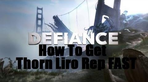 Defiance - How To Get Thorn Liro Rep Fast
