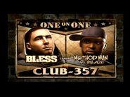 Bless vs method man