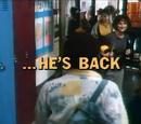...He's Back