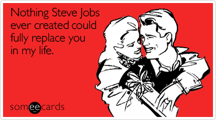 image - nothing-steve-jobs-ever-valentines-day-ecard-someecards2, Ideas