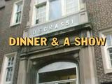 Dinner & a Show