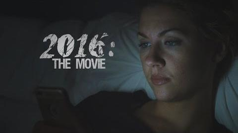 2016 The Movie (Trailer)