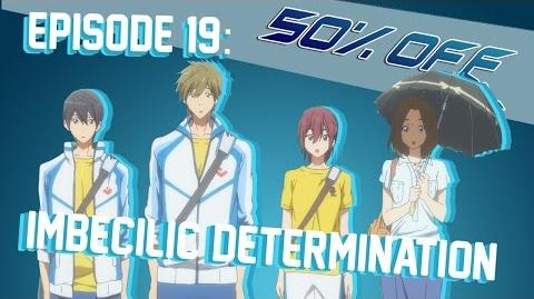 50% OFF Episode 19 - Imbecilic Determination Octopimp