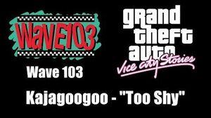 "GTA Vice City Stories - Wave 103 Kajagoogoo - ""Too Shy"""