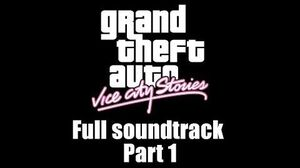 GTA Vice City Stories - Full soundtrack Part 1