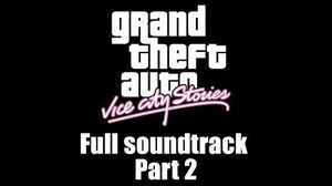 GTA Vice City Stories - Full soundtrack Part 2