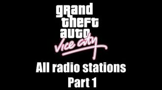GTA Vice City - All radio stations Part 1 (Rev. 2)