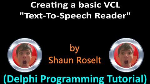 "Delphi Programming Series 46 - VCL ""Text-To-Speech Reader"""