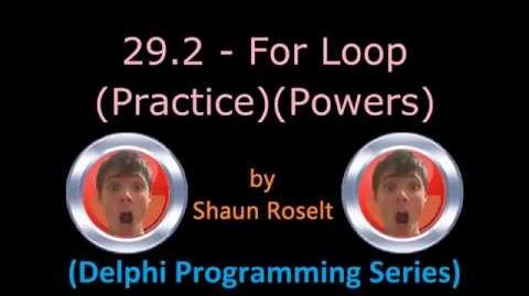 Delphi Programming Series 29.2 - For Loop (Practice)(Powers)