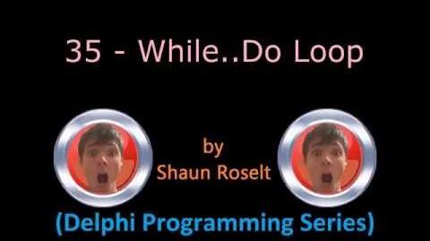 Delphi Programming Series 35 - While..Do Loop
