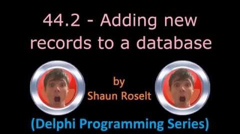 Delphi Programming Series 44.2 - Adding new records to a database
