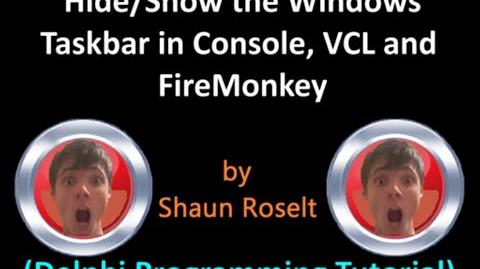Hide and Show the Windows Taskbar in Console, VCL and FireMonkey (Delphi Programming Tutorial)