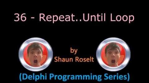 Delphi Programming Series 36 - Repeat..Until Loop
