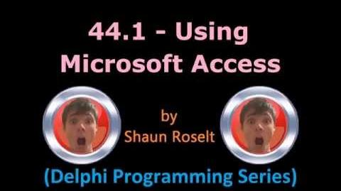 Delphi Programming Series 44.1 - Using Microsoft Access
