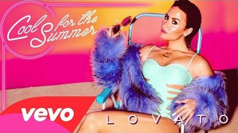 Demi Lovato - Cool for the Summer (Audio Only)