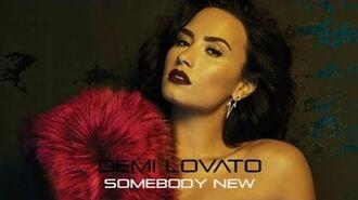 Demi Lovato - Somebody New