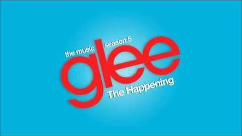 Glee - The Happening (Audio)