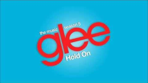 Glee - Hold On (Audio)