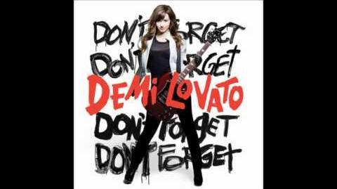 Demi Lovato - Don't Forget (Audio)
