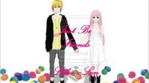 Luka x Len ルカXレン Just be Friends