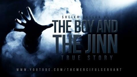 The Boy and The Jinn - True Story