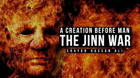 The Jinn War - A Creation Before Mankind