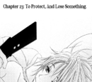 Chapter Twenty-Three: Losing Something Important in Order to Protect It