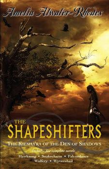 The Shapeshifters- The Kiesha'ra of the Den of Shadows