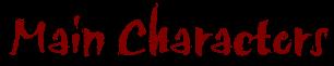 MainCharacters