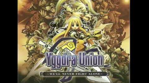 Yggdra Union We'll Never Fight Alone (PSP OST)