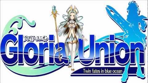 Gloria Union OST 21- One Leading to Yuforia Ruru's Sortie