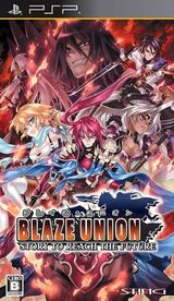 Blaze Union - Story to Reach the Future