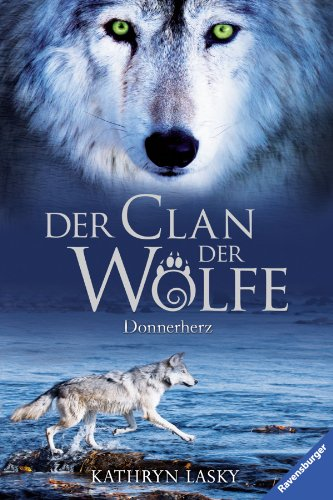Donnerherz Der Clan Der Wölfe Wiki Fandom Powered By Wikia