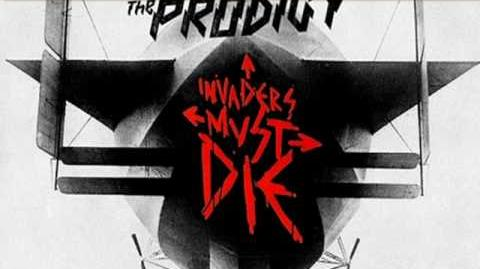 The Prodigy- Invaders Must Die- Invaders Must Die