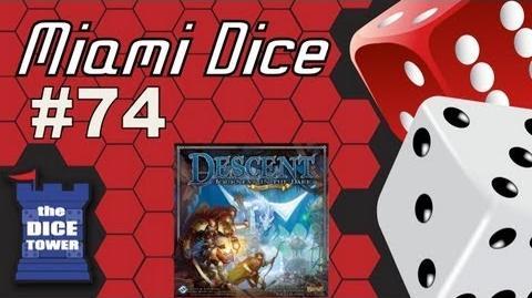 MIami Dice - Episode 74 - Descent, Journeys in the Dark 2.0