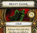 Heavy Cloak