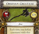 Obsidian Greataxe