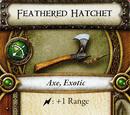 Feathered Hatchet