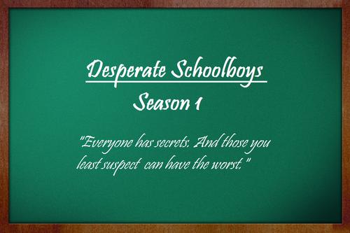 Desperate Schoolboys Wiki