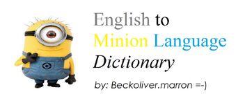Minion Dictionary