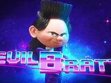 Evil Bratt