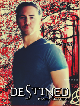 Wyatt Oficial Destined